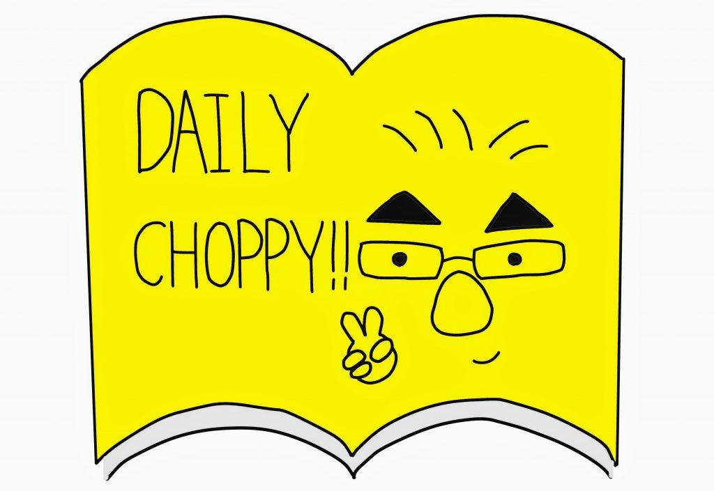 Daily Choppy ! アイキャッチ画像2